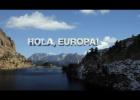 El CAC analizará si el documental 'Hola, Europa' es sesgado