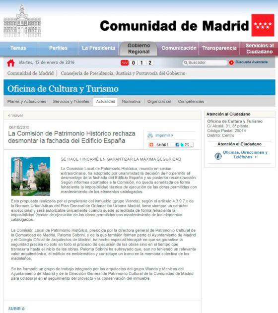 La Comunidad comunica su decisión sobre el edificio España en octubre.