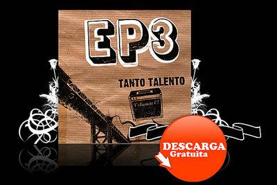 Sección de EP3.es con 'Tanto talento, Volumen 1',  su primer recopilatorio musical.