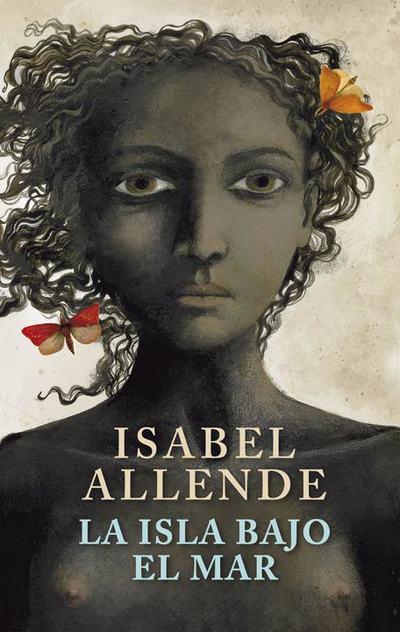 Portada de 'La isla bajo el mar', de Isabel Allende