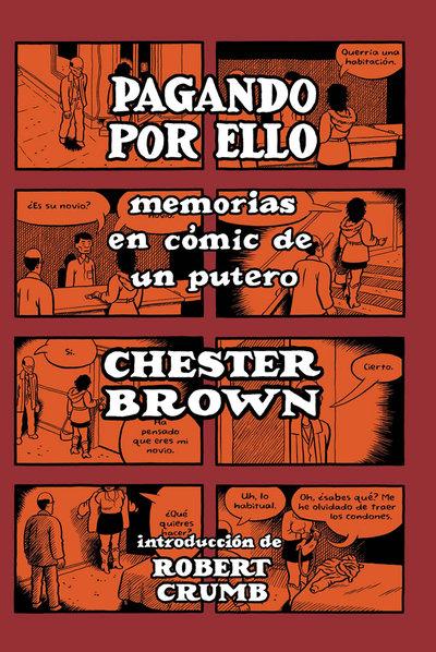 La portada de la novela gráfica 'Pagando por ello. Memorias en cómic de un putero'.