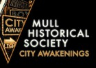 Mull Historical Society, 'City awakennings'