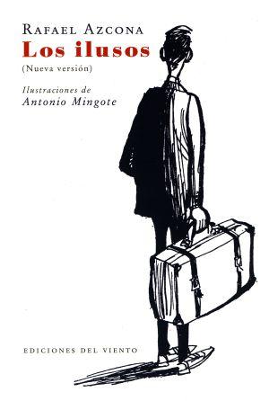 Portada realizada por Mingote para la novela 'Los ilusos', de su amigo Rafael Azcona