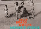 Billy Bragg & Wilco, 'Mermaid avenue, the complete sessions'