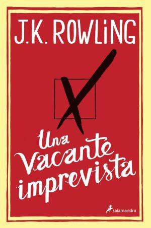 Portada en español de la nueva novela de Rowling: 'Una vacante imprevista', que editará Salamandra el 17 de diciembre.
