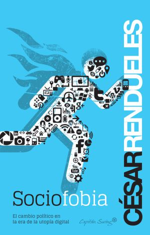 Mejor libro de ensayo del año, según los lectores de EL PAÍS: 'Sociofobia', de César Rendueles