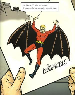 El batman original imaginado por Bob Kane que luego corregiría Bill Finger según lo muestra el cómic: 'Bill, the boy wonder'.