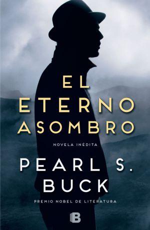 Pearl S. Buck vuelve con un inédito 41 años después de muerta