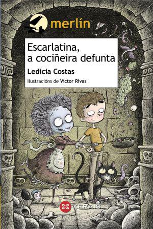 Portada de 'Escarlatina, a cociñeira defunta', de Ledicia Costas.