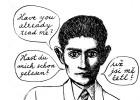 Mucho hablar de Kafka, pero muy pocos lo leen