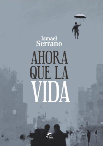 Portada del primer poemario de Ismael Serrano.