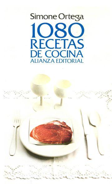 Portada de 1080 recetas de cocina, de Simone Ortega.