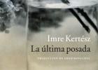 Lee un pasaje del último libro de Kertész