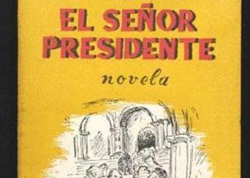 La primera edición de 'El señor presidente' de Asturias cumple 70 años