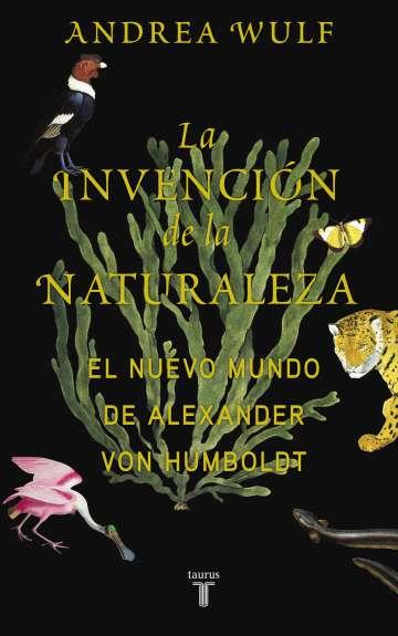 Alexander von Humboldt, la ciencia al completo