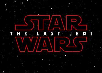 El Episodio VIII de 'Star Wars' se llamará 'El último jedi'