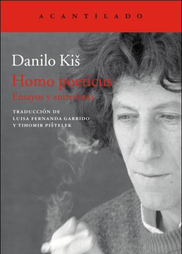 Homo Poeticus. Danilo Kis.