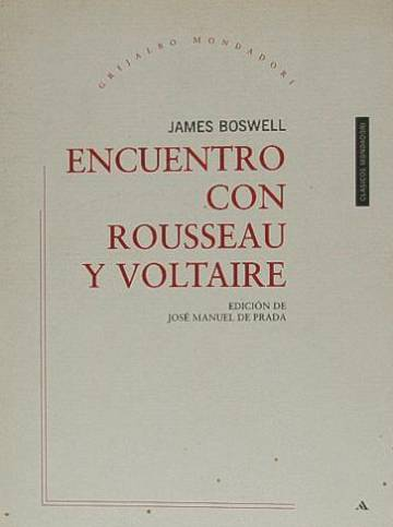 Una visita a Voltaire y Rousseau. James Boswell.