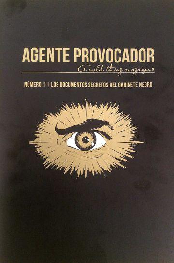 La nueva biblia de lo marginal se llama 'Agente Provocador'