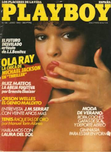 Ola Ray sólo había trabajado para 'Playboy' antes de ser elegida como protagonista de 'Thriller'. Fue portada de la revista erótica en 1980.