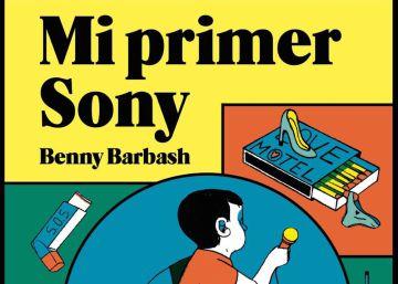 Lectura ICON recomendada: 'Mi primer Sony', de Benny Barbash