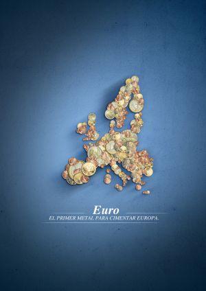 Imagen de campaña, Euro: El primer metal para cimentar Europa.