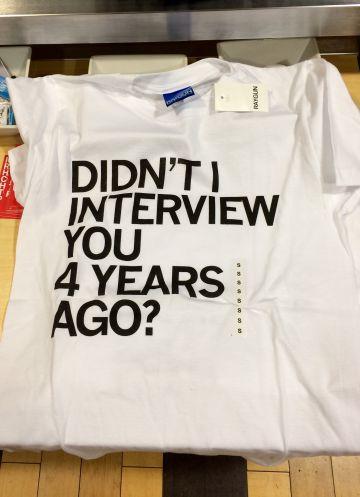 En el hotel Marriott de Des Moines, venden por 21 dólares esta camiseta con el lema: ¿No te entrevisté hace cuatro años?