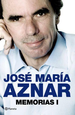 Fotografía facilitada por la editorial Plantea de la portada del libro de José María Aznar, 'Memorias I'.