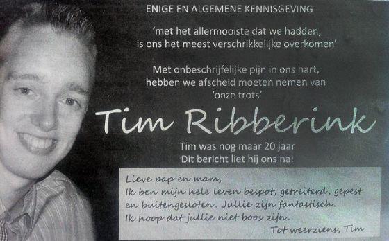 """La esquela que informa del fallecimiento de Tim Ribberink incluye la nota manuscrita que el chico dejó a sus padres. """"Queridos papá y mamá, toda mi vida he sido ridiculizado, traicionado, acosado y rechazado. Vosotros sois fantásticos. Espero que no os enfadéis. Hasta la vista. Tim"""""""
