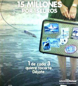 Cartel publicitario de la última campaña de Loterías.