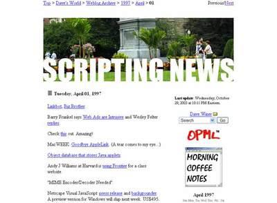 Captura de pantalla de la entrada del 1 de abril de 1997 de Scripting News. Se le atribuye el mérito de ser el primer post en un blog de la historia.