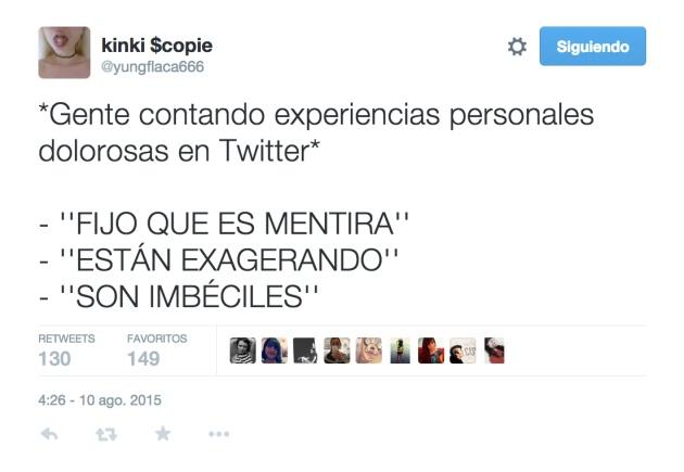 Tuit de Loreto Ballesteros criticando las reacciones de algunos usuarios frente a las experiencias de abusos machistas.