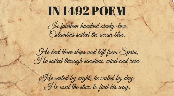 """Início do poema '1492'. Seus primeiros versos dizem: """"Em mil quatrocentos e noventa e dois  Colombo navegou o oceano azul. Tinha três navios e partiu da Espanha  Navegou sob o sol, o vento e a chuva.  Navegou de noite; navegou de dia.  Usou as estrelas para achar o caminho""""."""