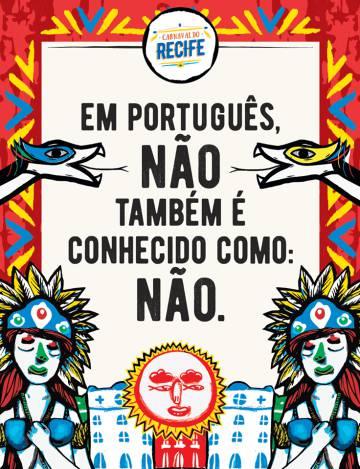 Como não ser babaca no Carnaval. Recife dá as dicas