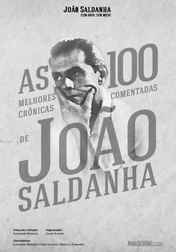 Os 100 anos de João Saldanha, o técnico que atormentou a ditadura militar
