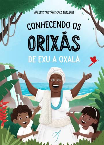 Capa de 'Conhecendo os Orixás: de Exu a Oxalá'.