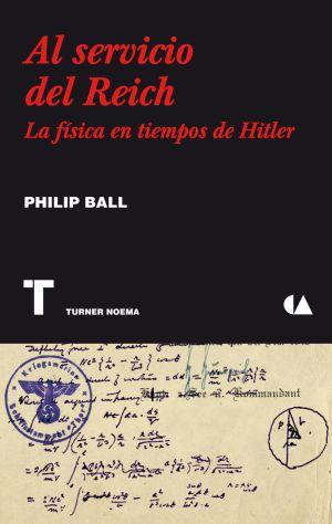 La batalla interior de los físicos del nazismo