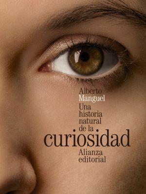 La curiosidad según Manguel