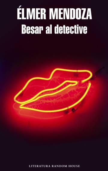 Portada de la nueva novela de Élmer Mendoza.