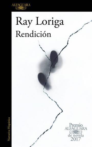 'Rendición', una novela en el límite del mundo