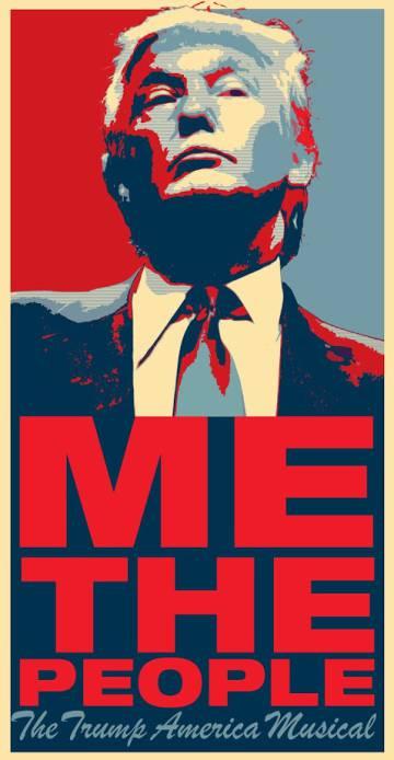 Cartel del musical 'Me the People', sobre Donald Trump.