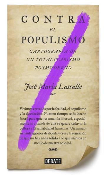 Artillería intelectual contra el populismo