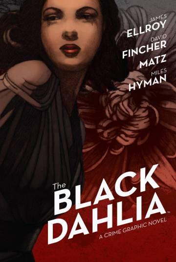 Portada del tebeo de 'La dalia negra' con Matz y David Fincher como creadores.