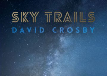 David Crosby, el indestructible
