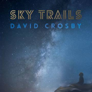 Portada del disco 'Sky Trails', de David Crosby.