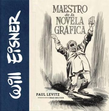 Capa do livro dedicado a Will Eisner por Paul Levitz.