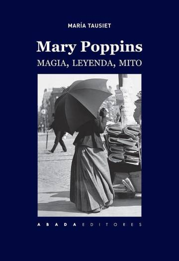 Capa de 'Mary Poppins, magia, lenda, mito'.