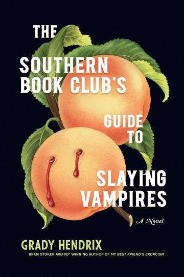 Cover of 'The Southern Book Cub's Guide To Slaying Vampires' by Grady Hendrix.
