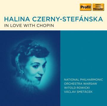 'In Love with Chopin'. Halina Czerny-Stefánska. Profil.