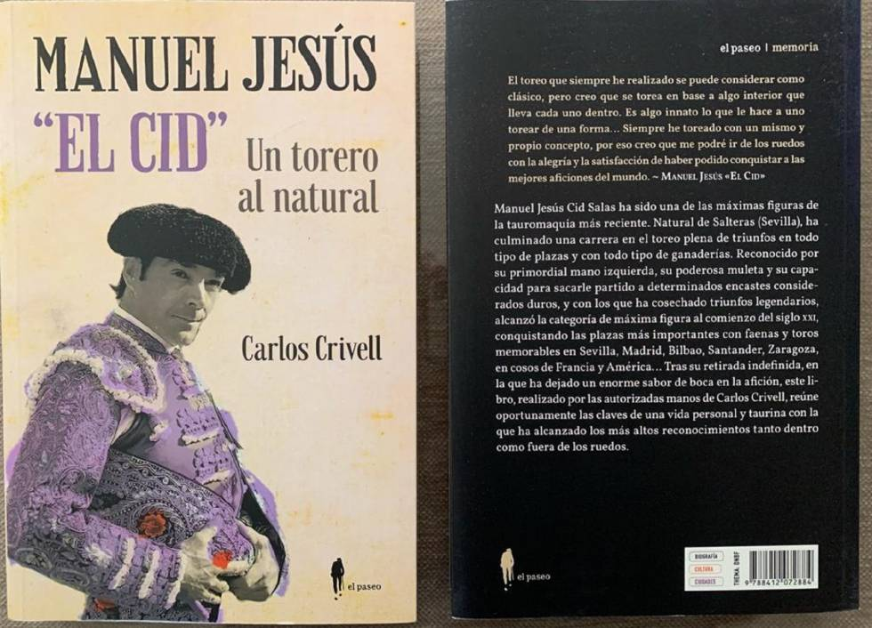 'Manuel Jesús El Cid, a natural bullfighter', edited by El Paseo.